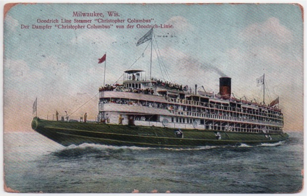 "The ""Christopher Columbus"" brings another load of tourists to Milwaukee in this vintage postcard view. Carl Swanson collection"